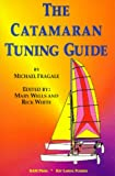 Catamaran Tuning Guide, Michael Fragale, 1880871033