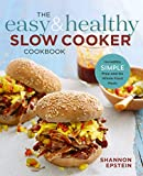 Simmer down and relax with hands-off, hearty meals from The Easy and Healthy Slow Cooker Cookbook              Eating right when you're always on the run isn't easy—especially when you have to worry about budgeting the time to...