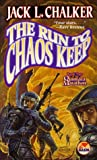 The Run to Chaos Keep, Jack L. Chalker and Chalker, 0671577999