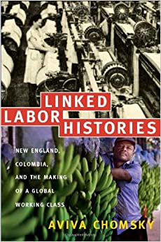 ##READ## Linked Labor Histories: New England, Colombia, And The Making Of A Global Working Class (American Encounters/Global Interactions). thumbs Author muchas array Twitter