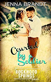 Courted by a Soldier: Inspirational historical western (World War 1 Book 2)