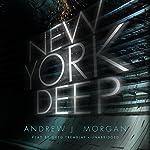New York Deep   Andrew J. Morgan