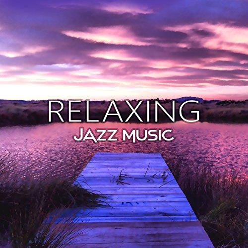 Amazon.com: Relaxing Jazz Music: Soft Instrumental Songs ... Relaxing Jazz Music