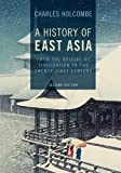 img - for A History of East Asia: From the Origins of Civilization to the Twenty-First Century book / textbook / text book