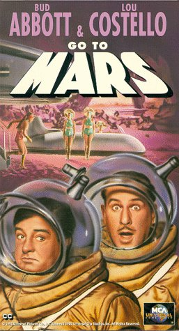 Abbott & Costello Go to Mars [VHS]