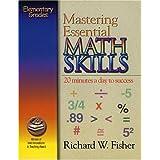 Mastering Essential Math Skills (for Grades 4-5)