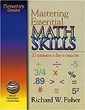 Mastering Essential Math Skills, Richard W. Fisher, 0966621115