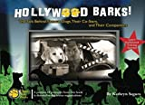 img - for Hollywood Barks! The Tails Behind Famous Dogs, Their Co-Stars, and Their Human Companions book / textbook / text book