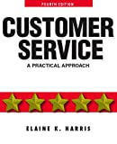 Customer Service, Elaine K. Harris, 0131989375