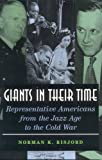Giants in their Time, Norman K. Risjord, 0742527859