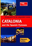 Signpost Guide Catalonia and the Spanish Pyrenees, Tony Kelly, 0762706880