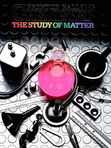 Prentice Hall Chemistry: The Study of Matter