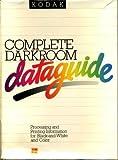 Kodak Complete Darkroom Dataguide Publication Number R-18