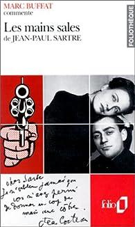 Les mains sales de Jean-Paul Sartre par Marc Buffat