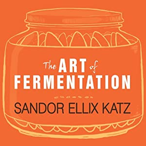 The Art of Fermentation Audiobook