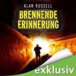 Brennende Erinnerung | Alan Russell