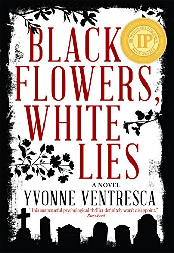 Black flowers white lies kindle edition by yvonne ventresca black flowers white lies by ventresca yvonne fandeluxe Images