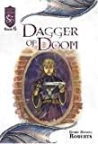 Dagger of Doom: Knights of the Silver Dragon, Book 6