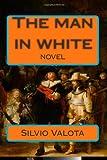 The Man in White, Silvio Valota, 1494971895