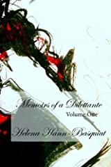 Memoirs of a Dilettante Volume One