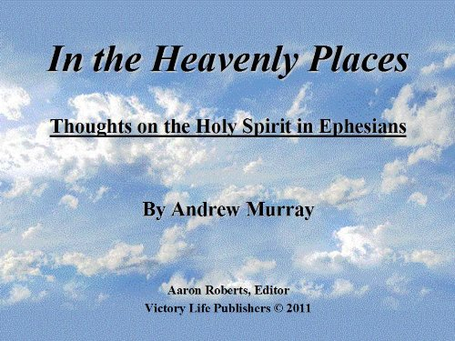 In the Heavenly Places:  Thoughts on the Holy Spirit from Ephesians
