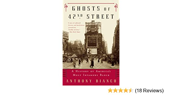 Amazon Ghosts Of 42nd Street A History Of Americas Most