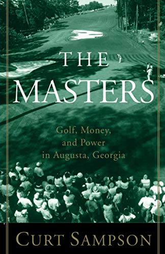 Book : The Masters: Golf, Money, and Power in Augusta, Ge...