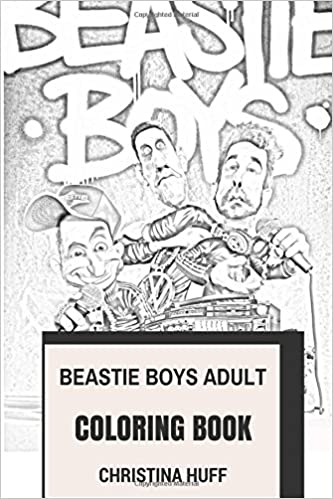 Beastie Boys Adult Coloring Book: Hip Hop Masters and Legendary ...
