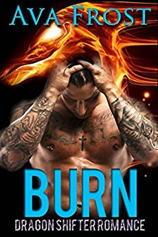 Download for free Burn: Dragon Shifter Romance