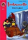 Fantômette, tome 31 : Fantômette brise la glace  par Chaulet