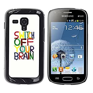 Be Good Phone Accessory // Dura Cáscara cubierta Protectora Caso Carcasa Funda de Protección para Samsung Galaxy S Duos S7562 // Brain Motivational Relax Meditation