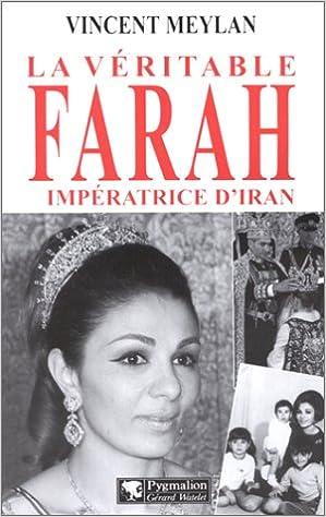 Télécharger en ligne La Véritable Farah pdf