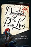 """""""Daughter of the Pirate King"""" av Tricia Levenseller"""
