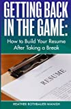 Getting Back in the Game, Heather Rothbauer-Wanish, 1940014905