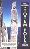 The Totem Pole: And a Whole New Adventure