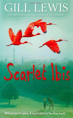Scarlet Ibis: Amazon.co.uk: Gill Lewis: 9780192793553: Books