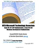 MTA Microsoft Technology Associate Exam 98-372 . NET Fundamentals and Exam 98-362 Windows Development Fundamentals ExamFOCUS Study Notes and Review Questions 2013, ExamREVIEW, 1492141070