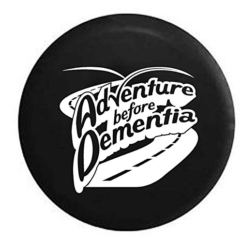 Adventure Before Dementia - Travel RV Motorhome Camper Retirement Spare Tire Cover OEM Vinyl Black 27.5 - Fleetwood Class C Motorhomes