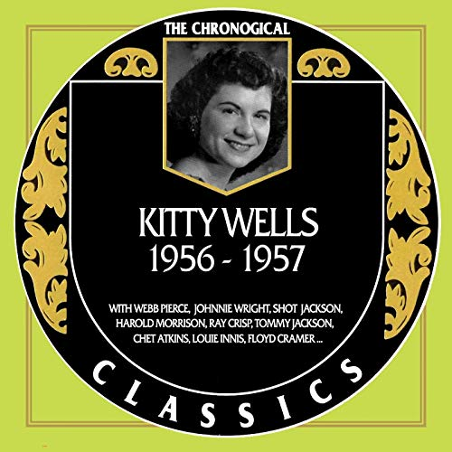 Kitty Wells - Chronological Classics ()