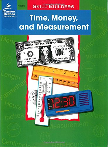 Time, Money, and Measurement, Grades 1 - 2 (Skill Builders)