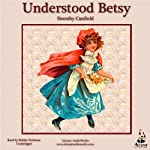 Understood Betsy | Dorothy Canfield