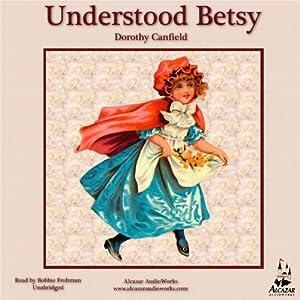 Understood Betsy Audiobook