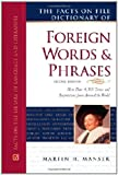 The Facts on File Dictionary of Foreign Words and Phrases, Martin H. Manser, 0816070350