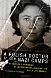 A Polish Doctor in the Nazi Camps, Barbara Rylko-Bauer, 0806144319