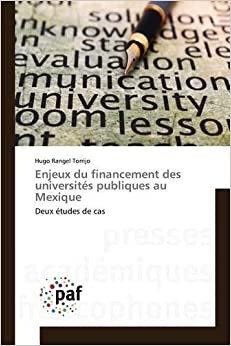 Enjeux du financement des universités publiques au Mexique Omn.Pres.Franc.