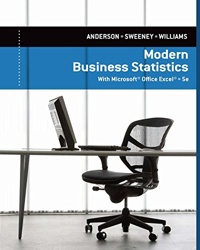 Anderson/Sweeney/Williams' Modern Business Statistics with Microsoft® Excel®, 5th Edition plus 1-year instant access to MindTapTM Business Statistics. Pdf