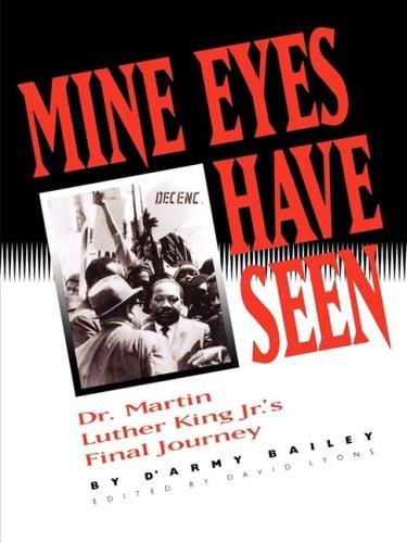 Download Mine Eyes Have Seen, Dr. Martin Luther King Jr.'s Final Journey PDF