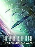 Alien Guests