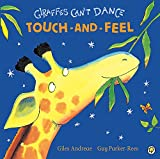 img - for Giraffes Can't Dance: Touch and Feel book / textbook / text book