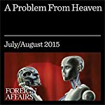 A Problem From Heaven | Ayaan Hirsi Ali